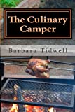 img - for The Culinary Camper: Adventures in Camp Cooking book / textbook / text book