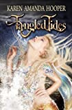 Tangled Tides (The Sea Monster Memoirs, Book 1)