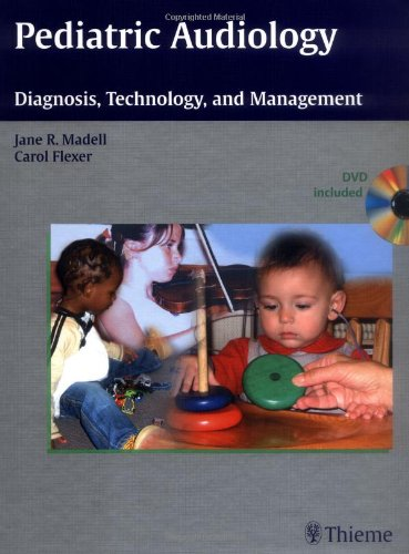 Pediatric Audiology: Diagnosis, Technology, and...
