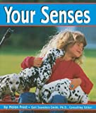 Your Senses (Senses (Capstone)) (073688582X) by Frost, Helen