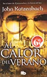 Al calor del verano (Spanish Edition)