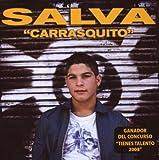 Salva Carrasquito by Salva