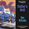 Colter's Hell (       UNABRIDGED) by Gary McCarthy Narrated by Gene Engene