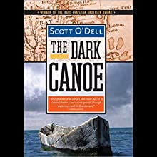 The Dark Canoe Audiobook by Scott O'Dell Narrated by Danny Gerard