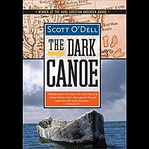 The Dark Canoe | [Scott O'Dell]