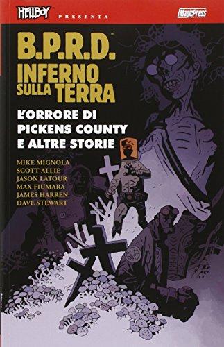 L'orrore di Pickens country e altre storie. Hellboy presenta B.P.R.D. inferno sulla Terra: 5
