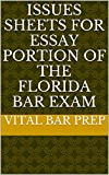 Issues Sheets for Essay Portion of the Florida Bar Exam