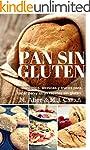 Pan Sin Gluten: Principios, t�cnicas...