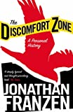 Jonathan Franzen The Discomfort Zone: A Personal History