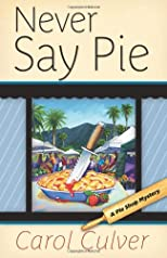 Never Say Pie