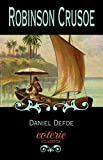 Image of Robinson Crusoe (Coterie Classics with Free Audiobook)