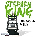 The Green Mile [German Edition] Audiobook by Stephen King Narrated by David Nathan