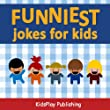 Funniest Jokes For Kids (Clean Jokes Only)