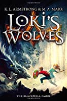 Loki&#39;s Wolves (The Blackwell Pages)