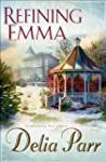 Refining Emma (Candlewood Trilogy Boo...
