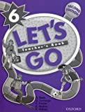 Let's Go 6: Teacher's Book (019436495X) by Reetz, Anita