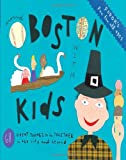 Fodors Around Boston with Kids, 3rd Edition: 68 Great Things to Do Together in the City and Beyond (Travel Guide)