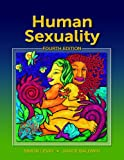 Human Sexuality, Fourth Edition (Looseleaf)