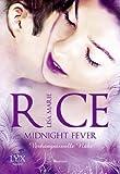 Midnight Fever: Verhängnisvolle Nähe