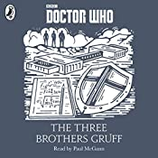 The Three Brothers Gruff: A Time Lord Fairy Tale | Justin Richards