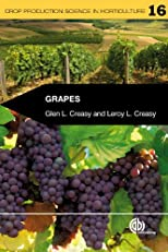 Grapes: 16 (Crop Production Science in Horticulture)