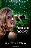 img - for Forever Young (Outlier Series) (Volume 1) book / textbook / text book