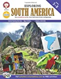 Exploring South America, Grades 5 - 8 (Continents of the World)