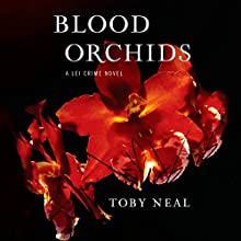 Blood Orchids Audiobook by Toby Neal Narrated by Sara Malia Hatfield
