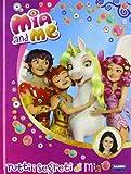 Tutti i segreti di Mia. Mia and me
