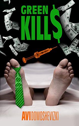 Green Kills by Avi Domoshevizki ebook deal