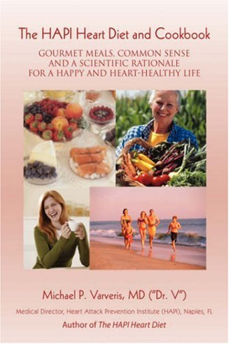 The Hapi Heart Diet and Cookbook:gourmet
