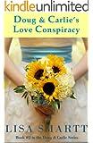 Doug and Carlie's Love Conspiracy (Doug & Carlie Series Book 2)