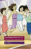 img - for Counting Down to 12: The Life & Loves of a Bat-Mitzva Girl book / textbook / text book
