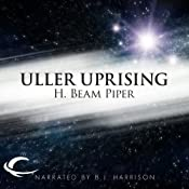 Uller Uprising | [H. Beam Piper]