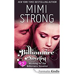Billionaire Novelist 2: Working for the Billionaire Novelist (Erotic Romance) (English Edition)
