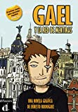 Gael y la red de mentiras: una novela gráfica. Comic A2. Comic