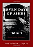 Seven Days of Ashes