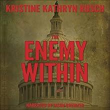 The Enemy Within (       UNABRIDGED) by Kristine Kathryn Rusch Narrated by Jason Brenizer