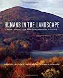 img - for Humans in the Landscape: An Introduction to Environmental Studies book / textbook / text book