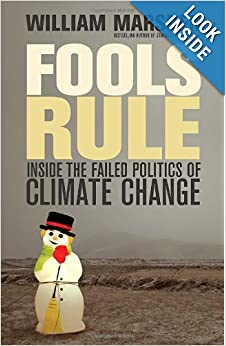Fools Rule Inside the Failed Politics of Climate Change  - William Marsden