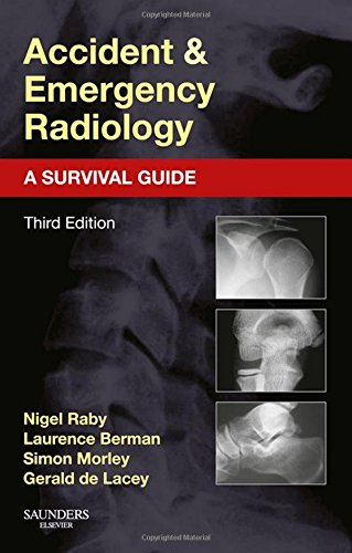 Accident and Emergency Radiology: A Survival Guide, 3e