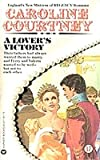 A Lovers Victory (0446906115) by Courtney, Caroline