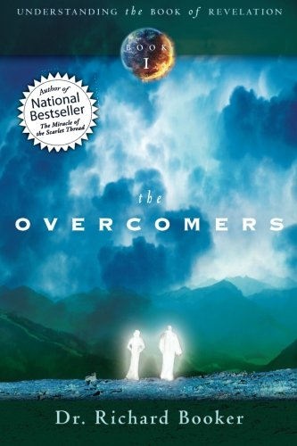 The Overcomers (Understanding the Book of Revelation)