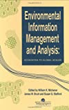 Environmental Information Management And Analysis: Ecosystem To Global Scales