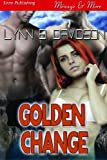 img - for Golden Change (Siren Publishing Menage and More) book / textbook / text book