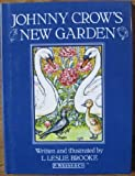 img - for Johnny Crow's New Garden (Warne Classics Series) book / textbook / text book