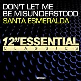 Santa Esmeralda DON'T LET ME BE MISUNDERSTOOD