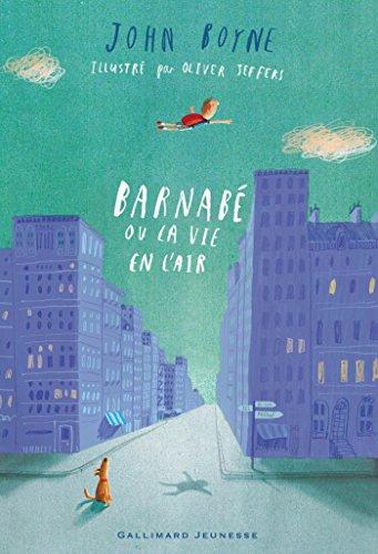 John Boyne - Barnabé ou La vie en l'air