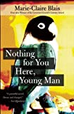 img - for Nothing For You Here, Young Man book / textbook / text book