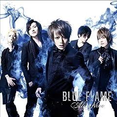 BLUE FLAME(��������A)(DVD�t)
